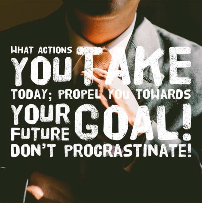 Dont Procrastinate Poster